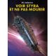 Voir Styra et ne pas mourir
