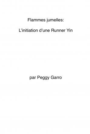 L'initiation d'une Runner YIN