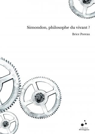 Simondon, philosophe du vivant ?