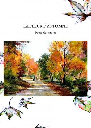 LA FLEUR D'AUTOMNE