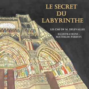 Le secret du Labyrinthe