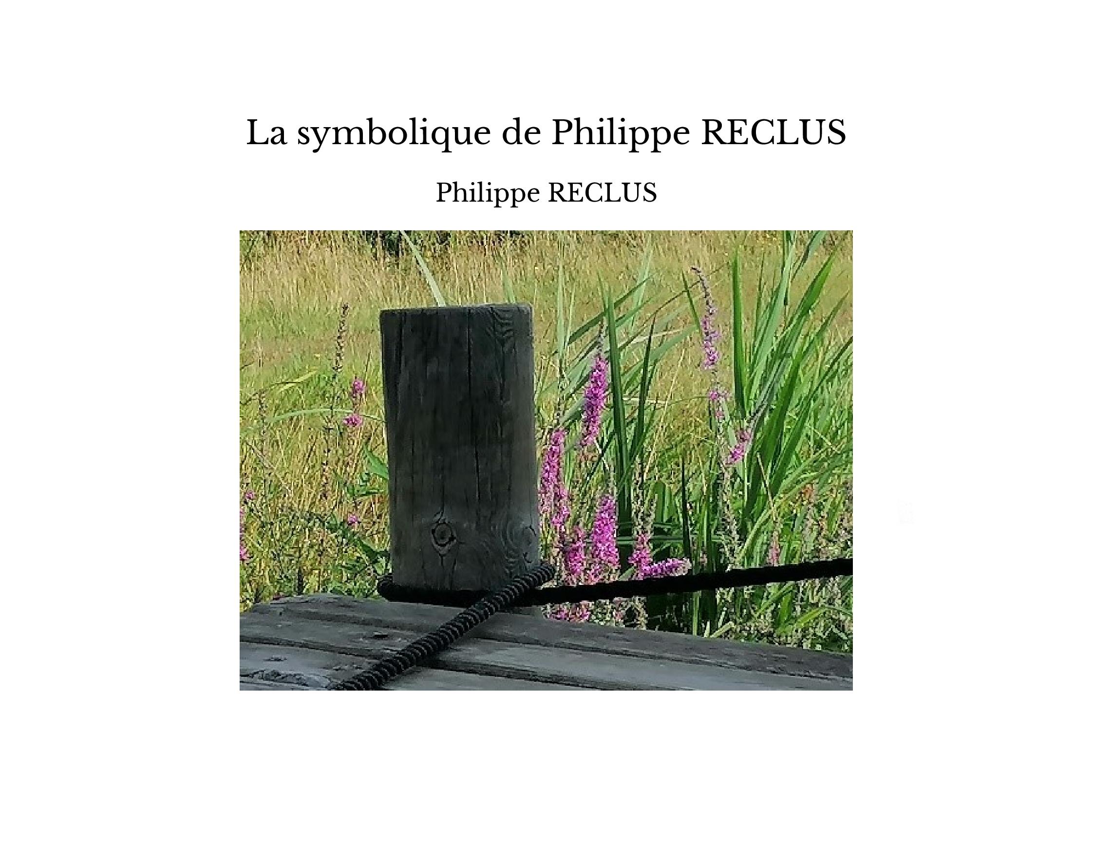 La symbolique de Philippe RECLUS
