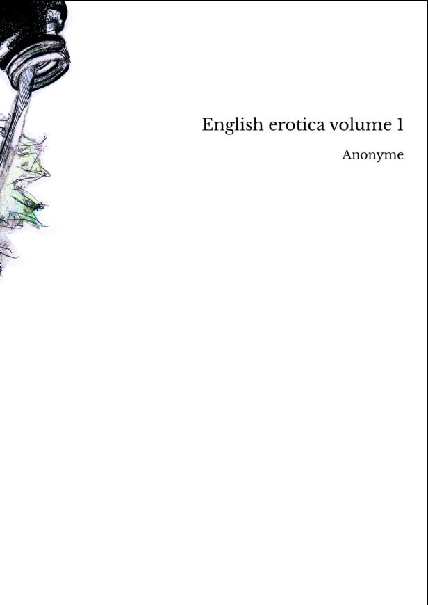 English erotica volume 1