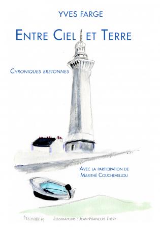 Entre ciel et terre, chroniques breton
