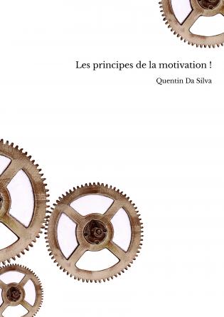 Les principes de la motivation !