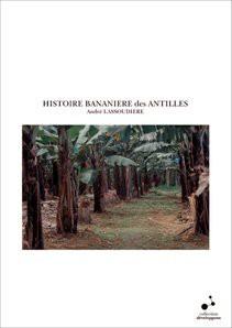 HISTOIRE BANANIERE des ANTILLES