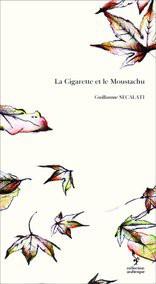 La Cigarette et le Moustachu