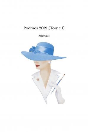 Poèmes 2021 (Tome 1)