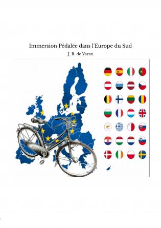 Immersion Pédalée dans l'Europe du Sud