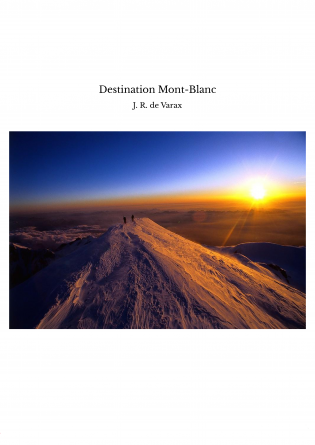 Destination Mont-Blanc