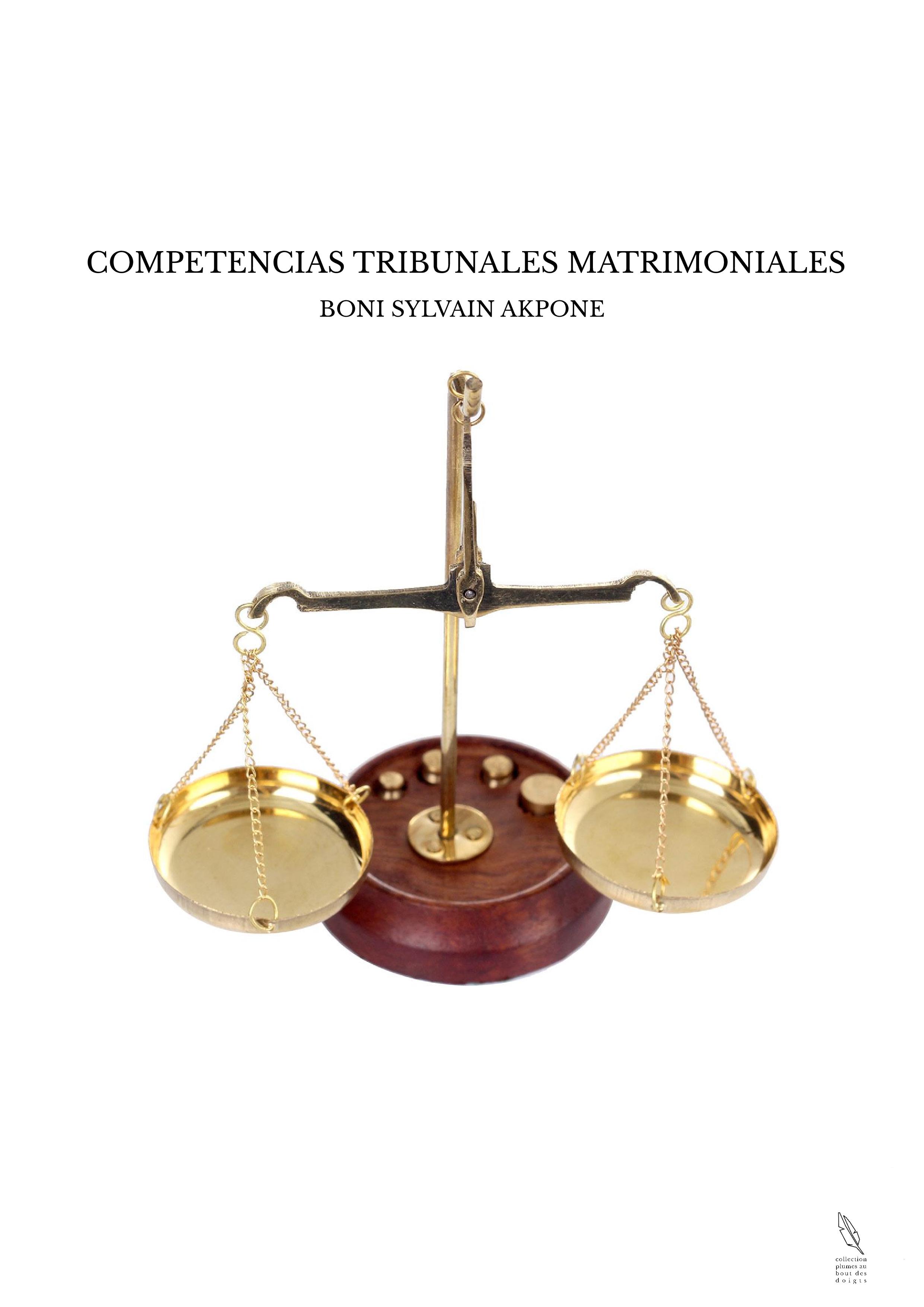 COMPETENCIAS TRIBUNALES MATRIMONIALES