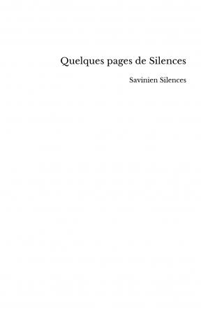 Quelques pages de Silences