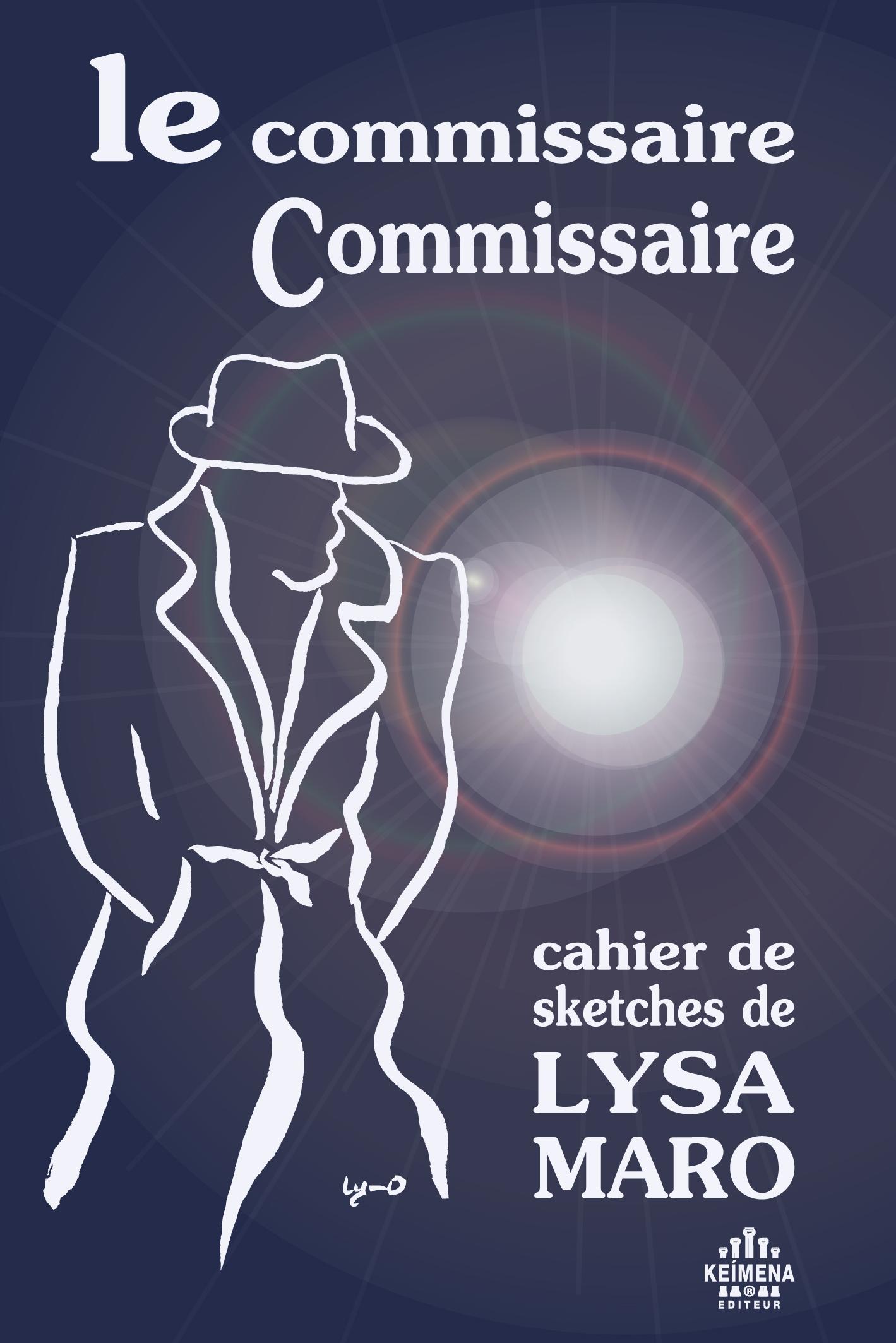 Le commissaire Commissaire