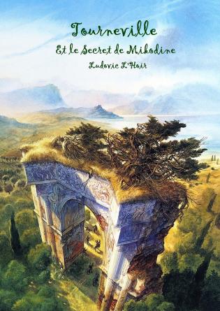 Tourneville et le Secret de Mikodine