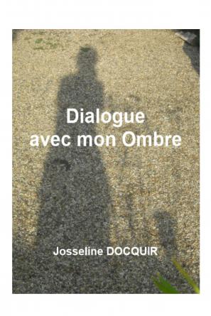 Dialogue avec mon Ombre