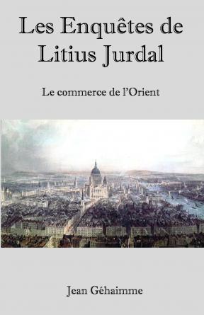 Les enquêtes de Litius Jurdal