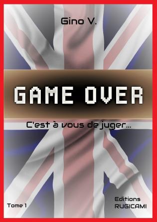 GAME OVER - C'est à vous de juger...