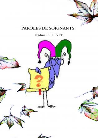PAROLES DE SOIGNANTS !