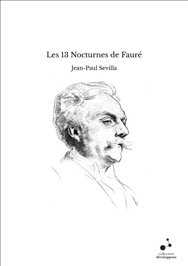 Les 13 Nocturnes de Fauré