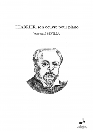 CHABRIER, son oeuvre pour piano