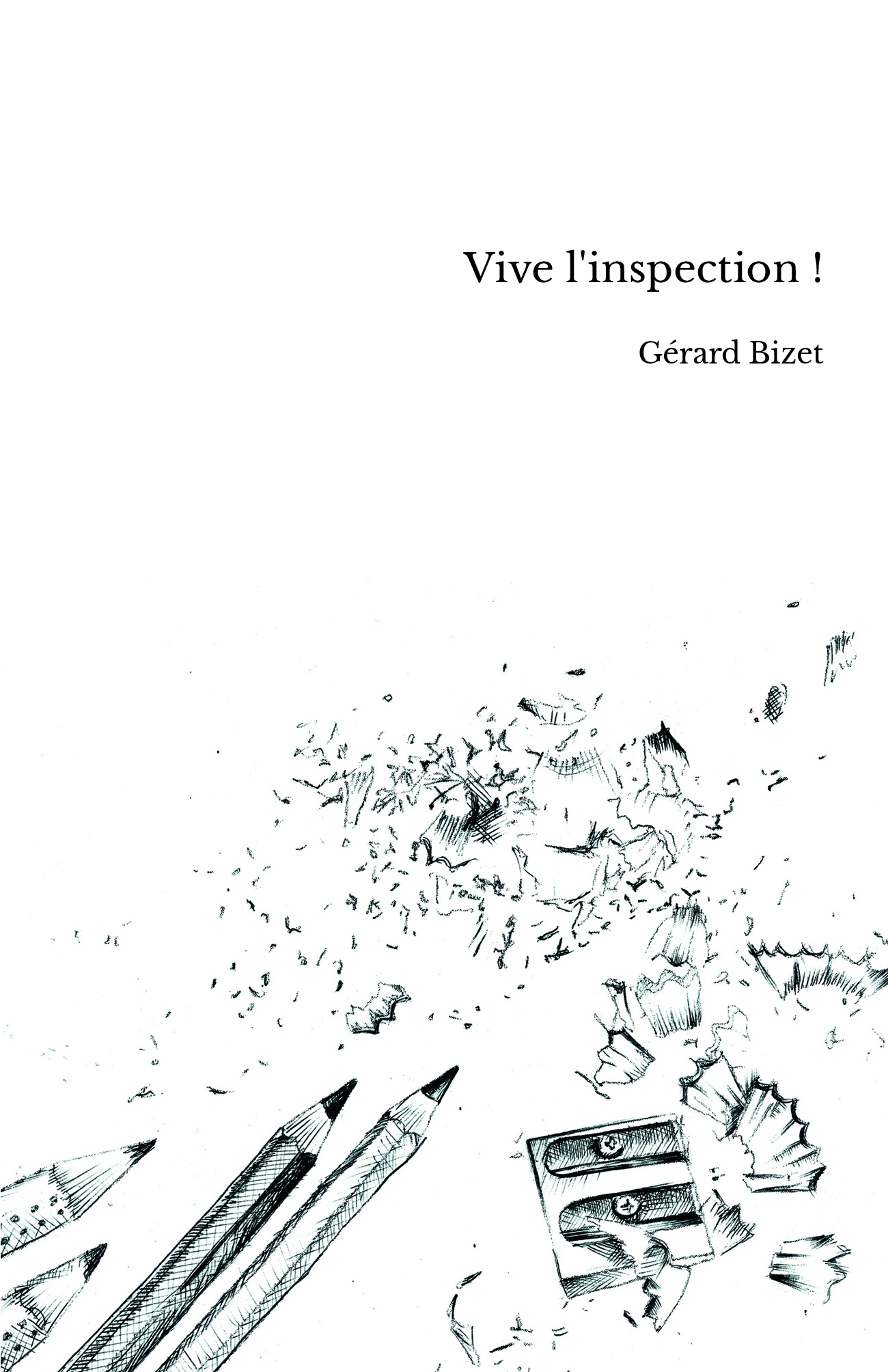 Vive l'inspection !