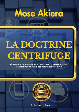 LA DOCTRINE CENTRIFUGE