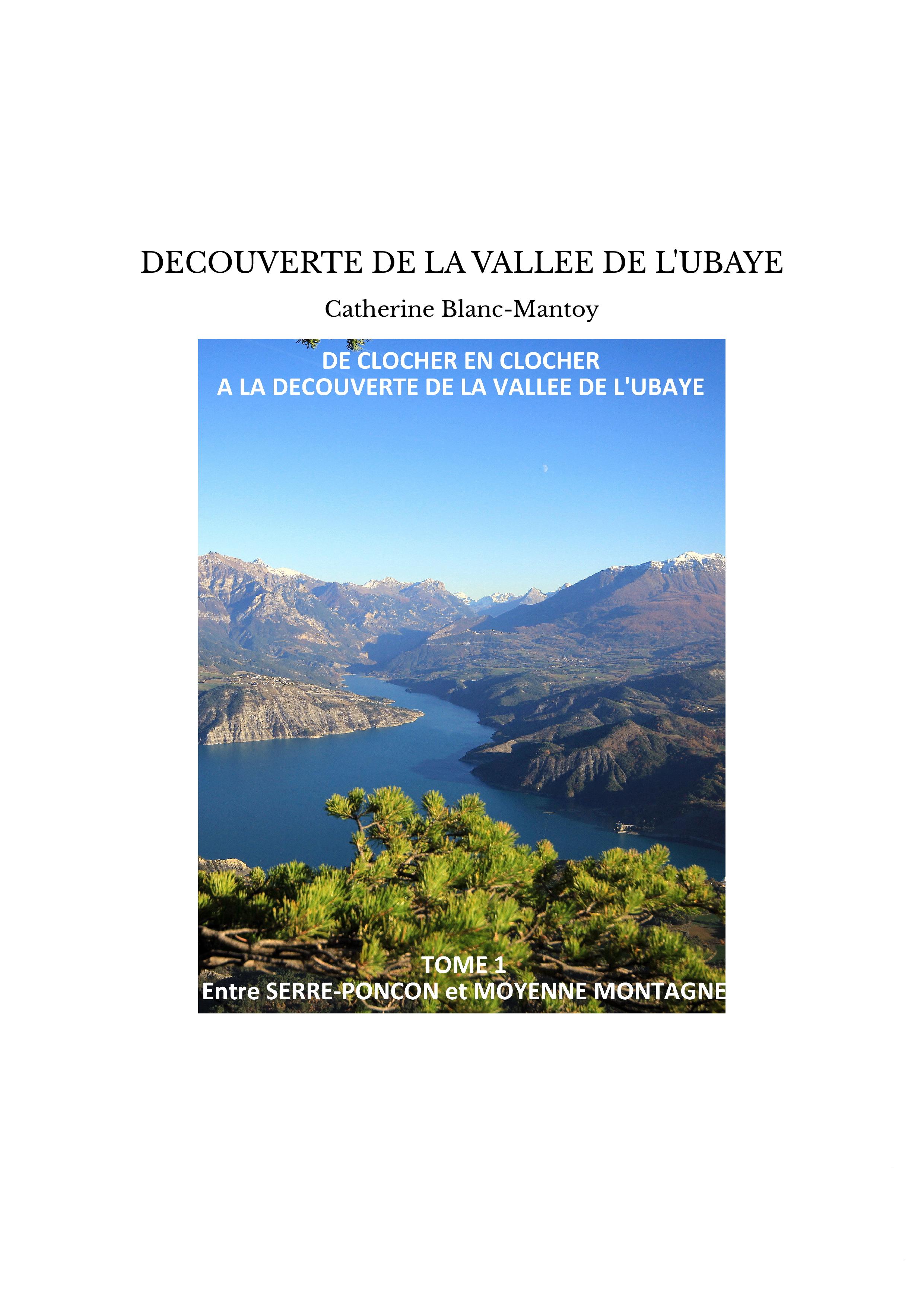 DECOUVERTE DE LA VALLEE DE L'UBAYE
