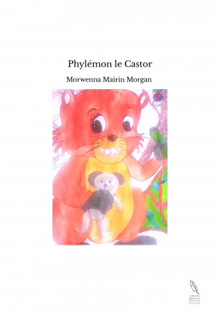 Phylémon le Castor
