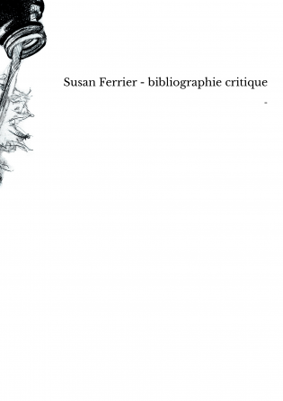 Susan Ferrier - bibliographie critique