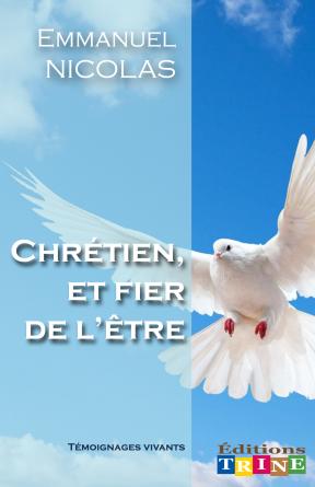 Chrétien, et fier de l'être