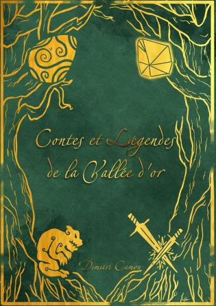Contes et Légendes de la Vallée d'or