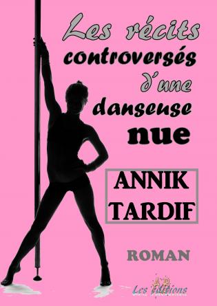 Les récits d'une danseuse nue