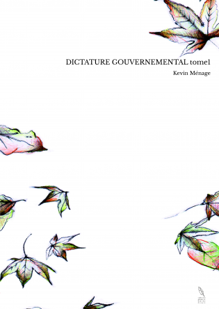 DICTATURE GOUVERNEMENTAL tome1