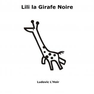 Lili la Girafe Noire
