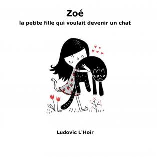 Zoé veut devenir un chat