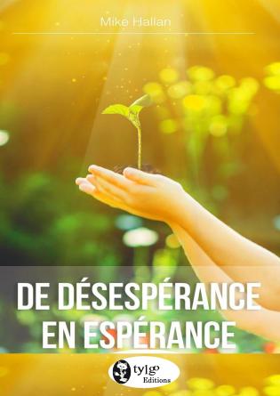 De Désespérance en Espérance