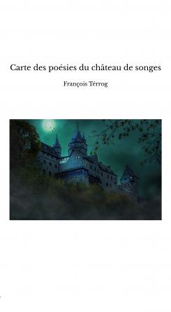 Carte des poésies du château de songes