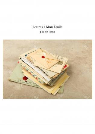 Lettres à Mon Émile