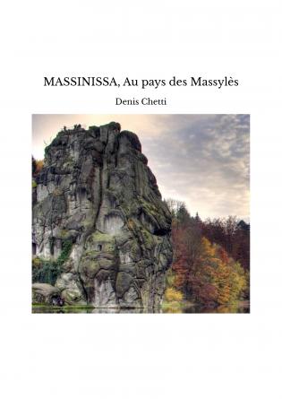 MASSINISSA, Au pays des Massylès