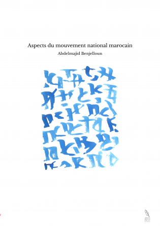 Aspects du mouvement national marocain