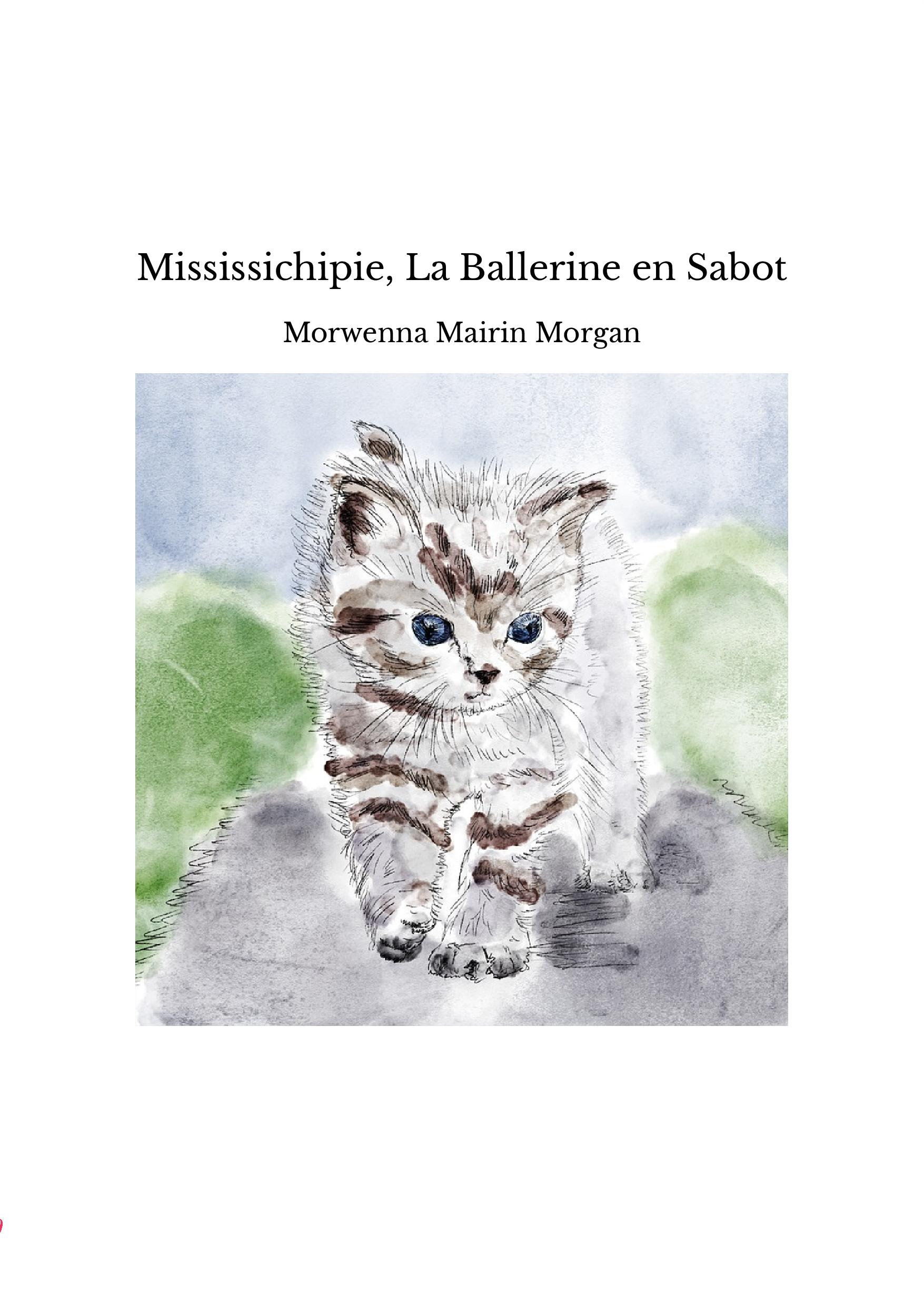 Mississichipie, La Ballerine en Sabot