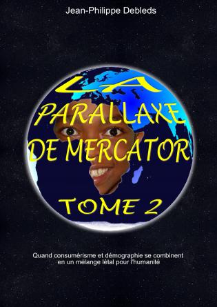 La Parallaxe de Mercator, tome 2