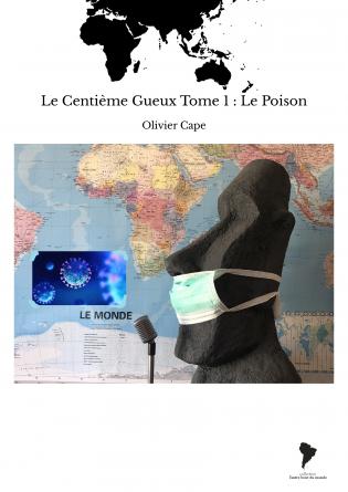 Le Centième Gueux Tome 1 : Le Poison