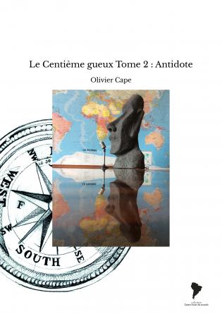 Le Centième gueux Tome 2 : Antidote