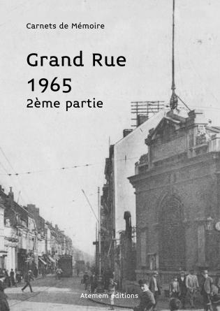 Grand Rue 65 (2eme partie)