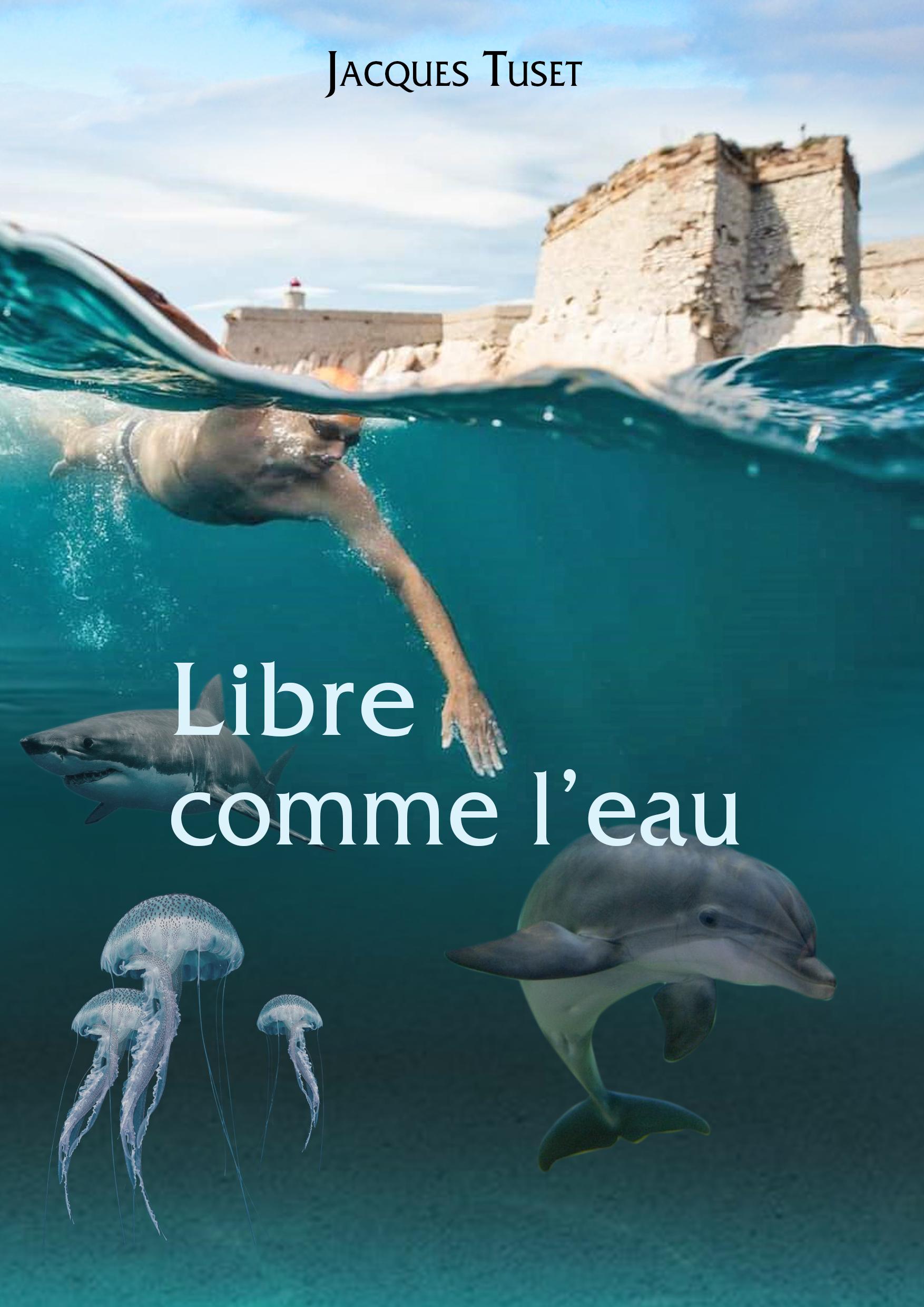 Libre comme l'eau