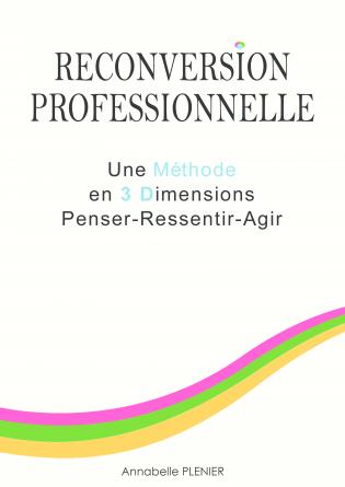 Reconversion Professionnelle - Méthode