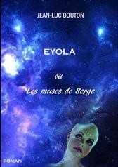 Eyola ou les Muses de Serge