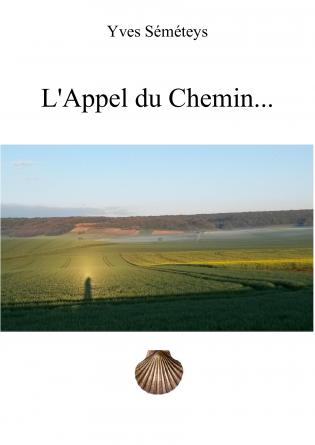L'Appel du Chemin