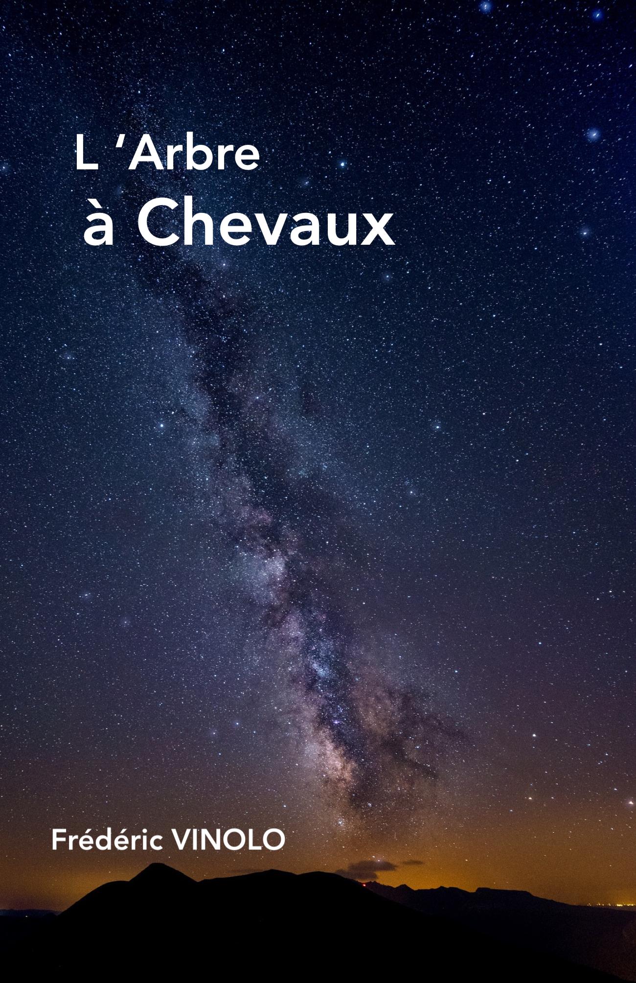 L'Arbre à Chevaux